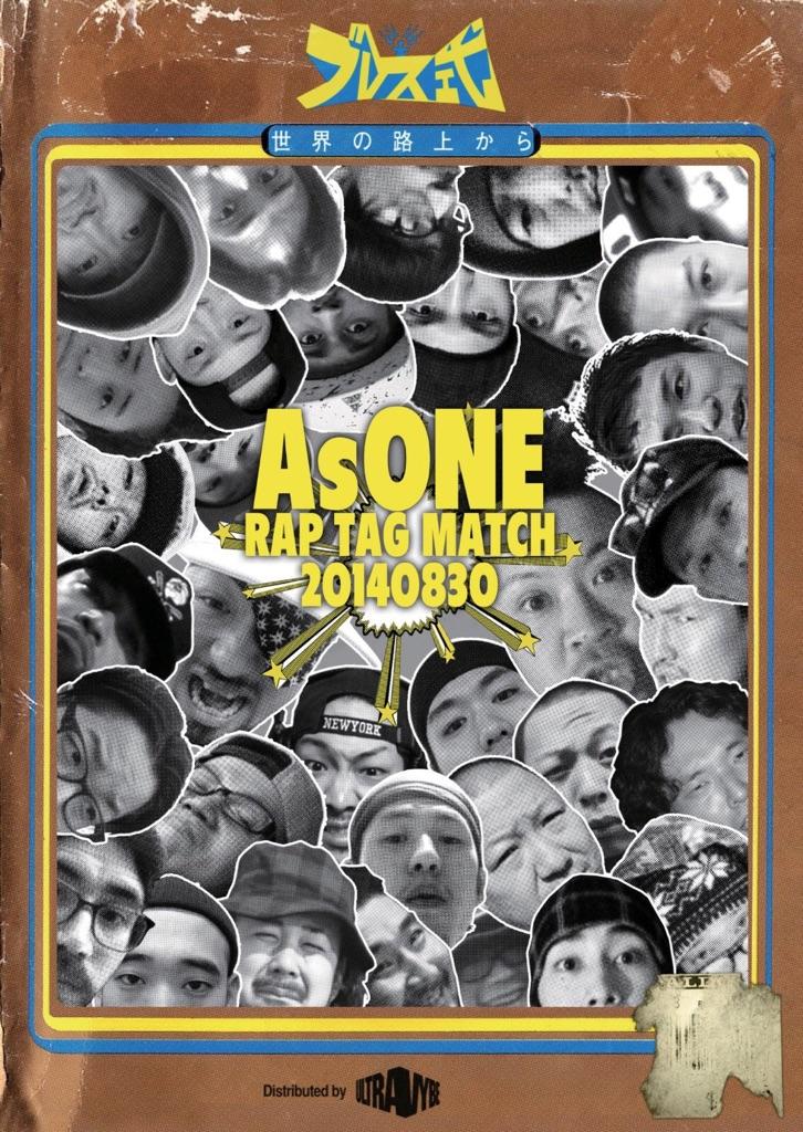 AsONE -RAP TAG MATCH- 20140830 / 太華 & SharLee
